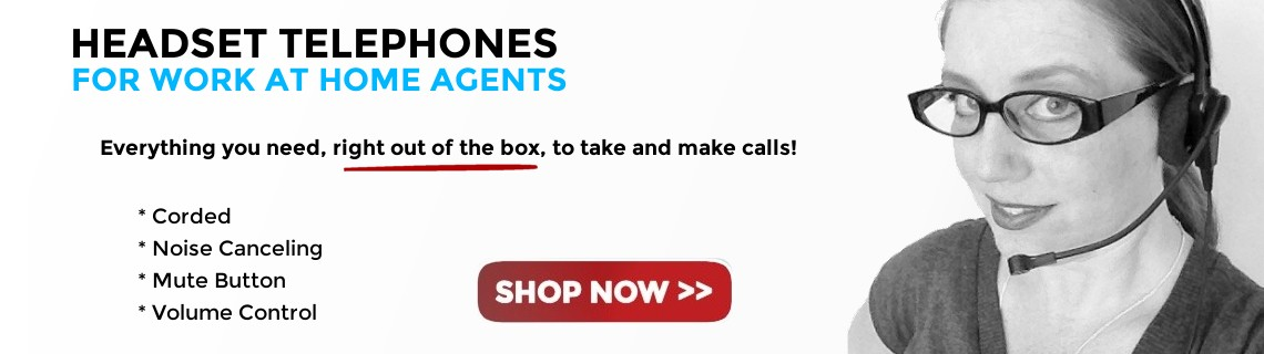 Headset telephones for work at home customer service agents
